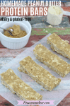 Pinterest image with text: peanut butter protein bars in squares on parchment paper with a white ramekin of peanut butter beside it