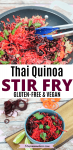 Pinterest image with text: two images of vegan quinoa stir fry, the top image of the stir fry in a frying pan with blue tongs and the bottom of the stir fry in a blue bowl on a cutting board