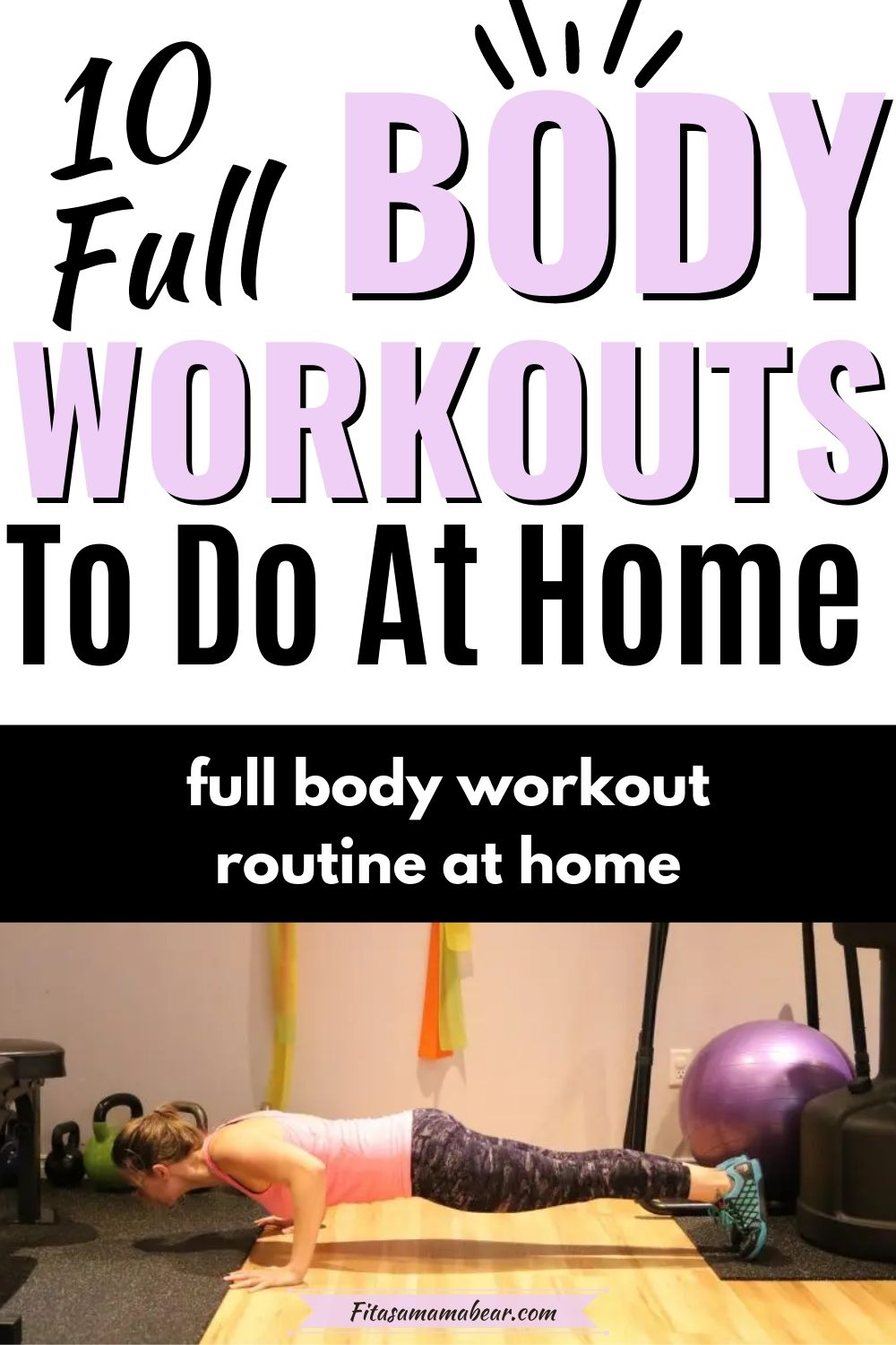 Pinterest image with text: woman in pink shirt and purple pants and blue shoes performing a push up with text about home workouts