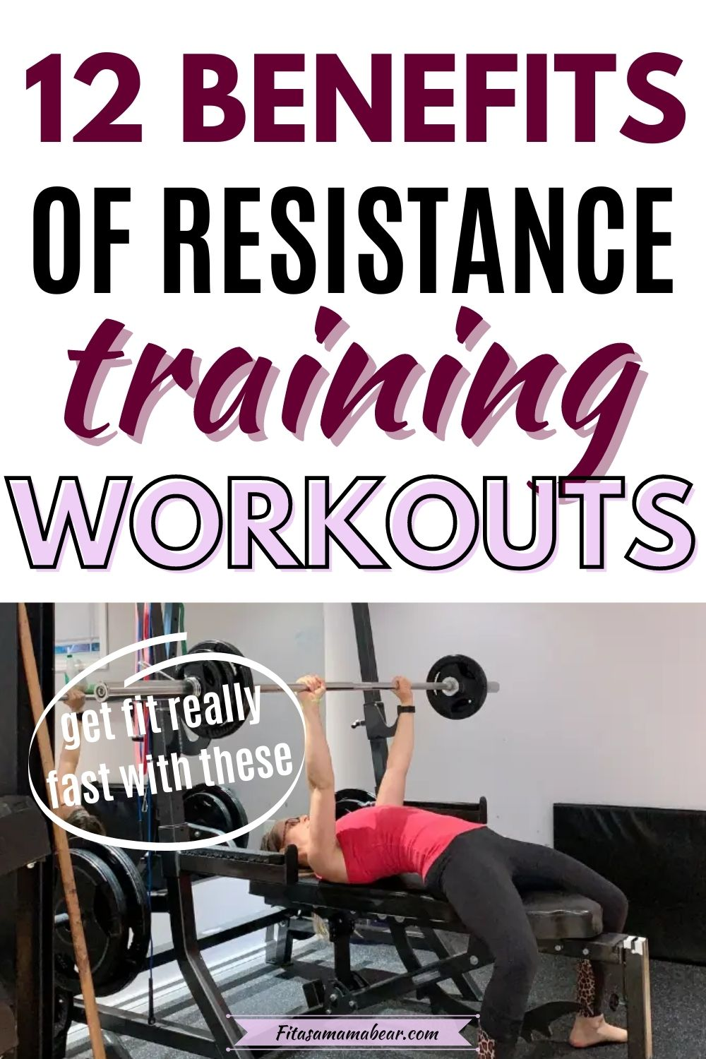 Pinterest image with text: woman in red shirt and black pants performing a barbell bench press in the gym