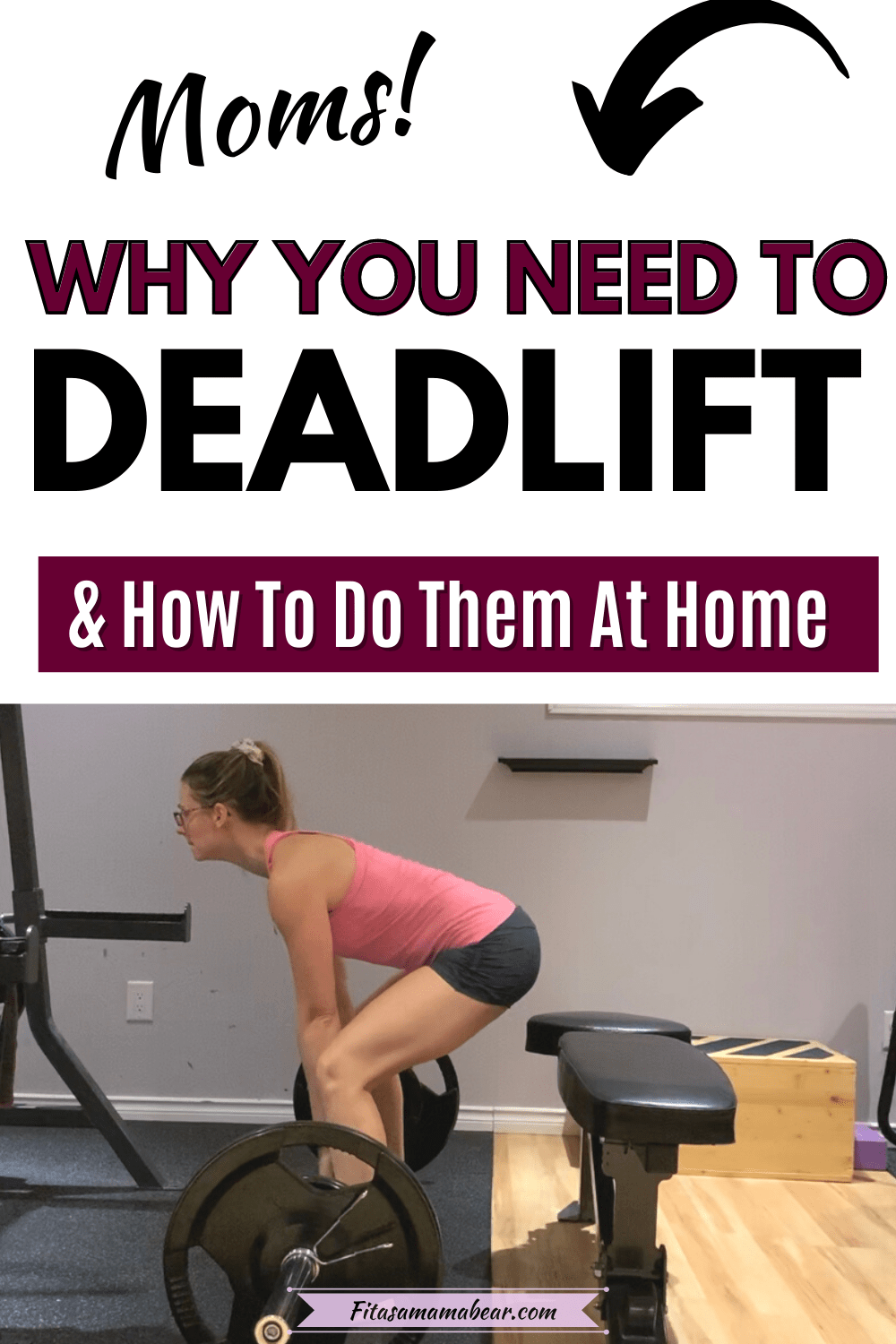 Featured image with text: woman in pink shirt and shorts in the gym with text about deadlifts