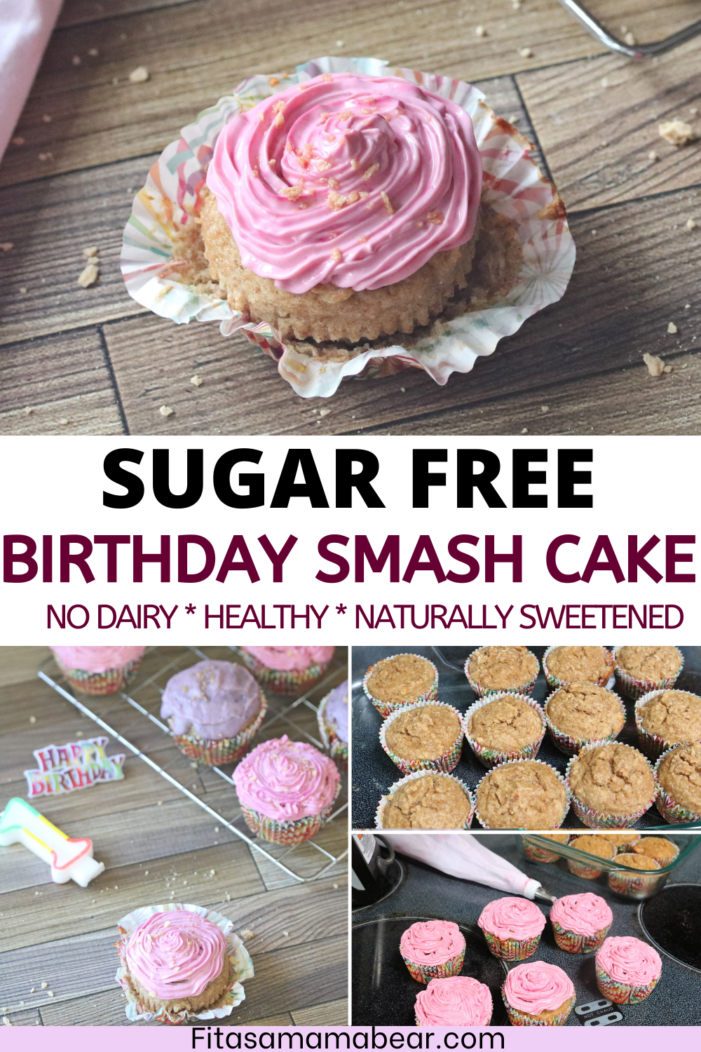 Pinterest image with text: multiple images of first birthday cupcakes in pink and purple with in process images of how to make the healthy cupcakes