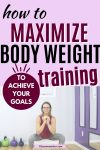 Pinterest image with text: woman in a pink shirt and white pants performing a bodyweight squat with text about bodyweight training