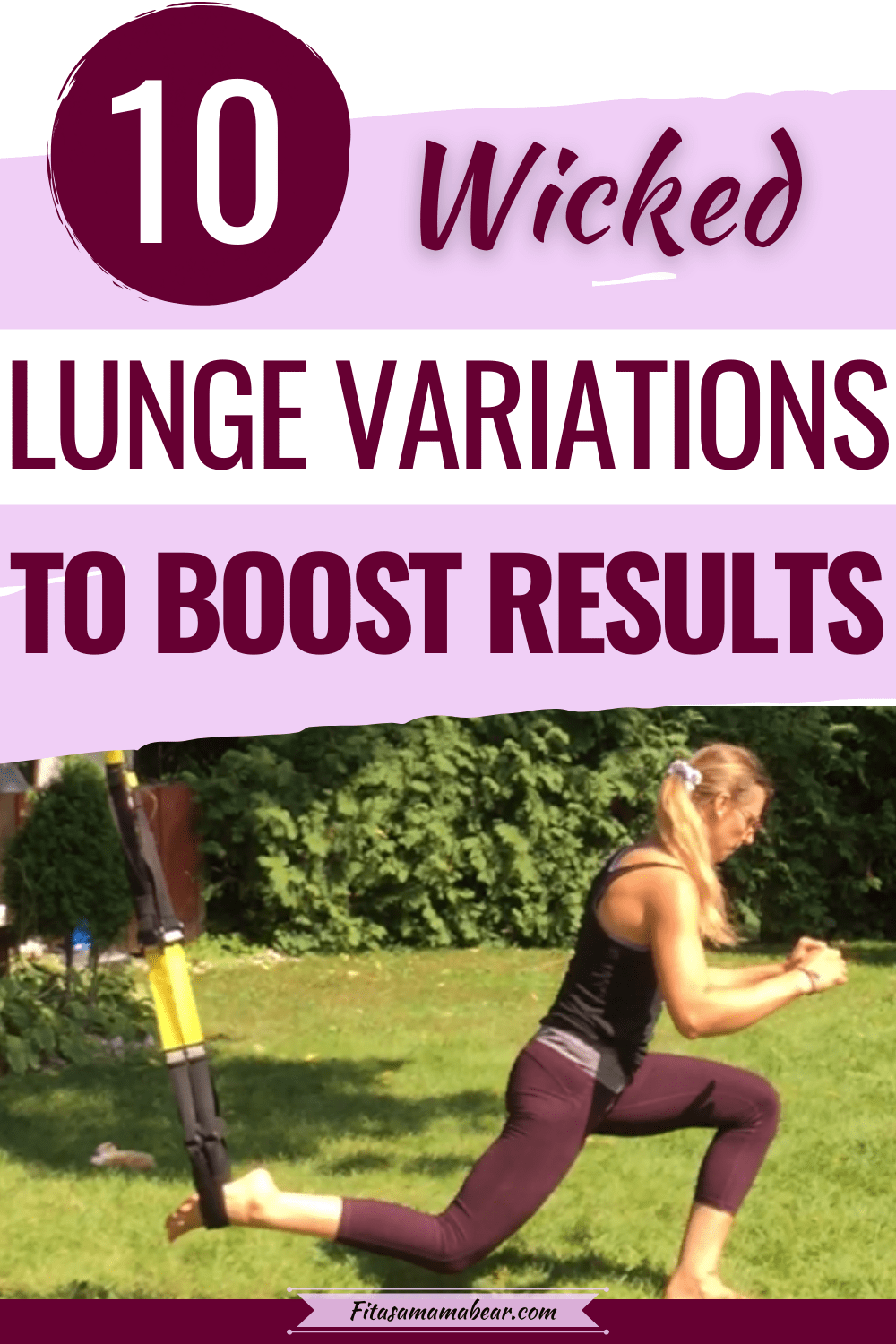 Pinterest image with text: woman in workout clothes outside performing a TRX lunge