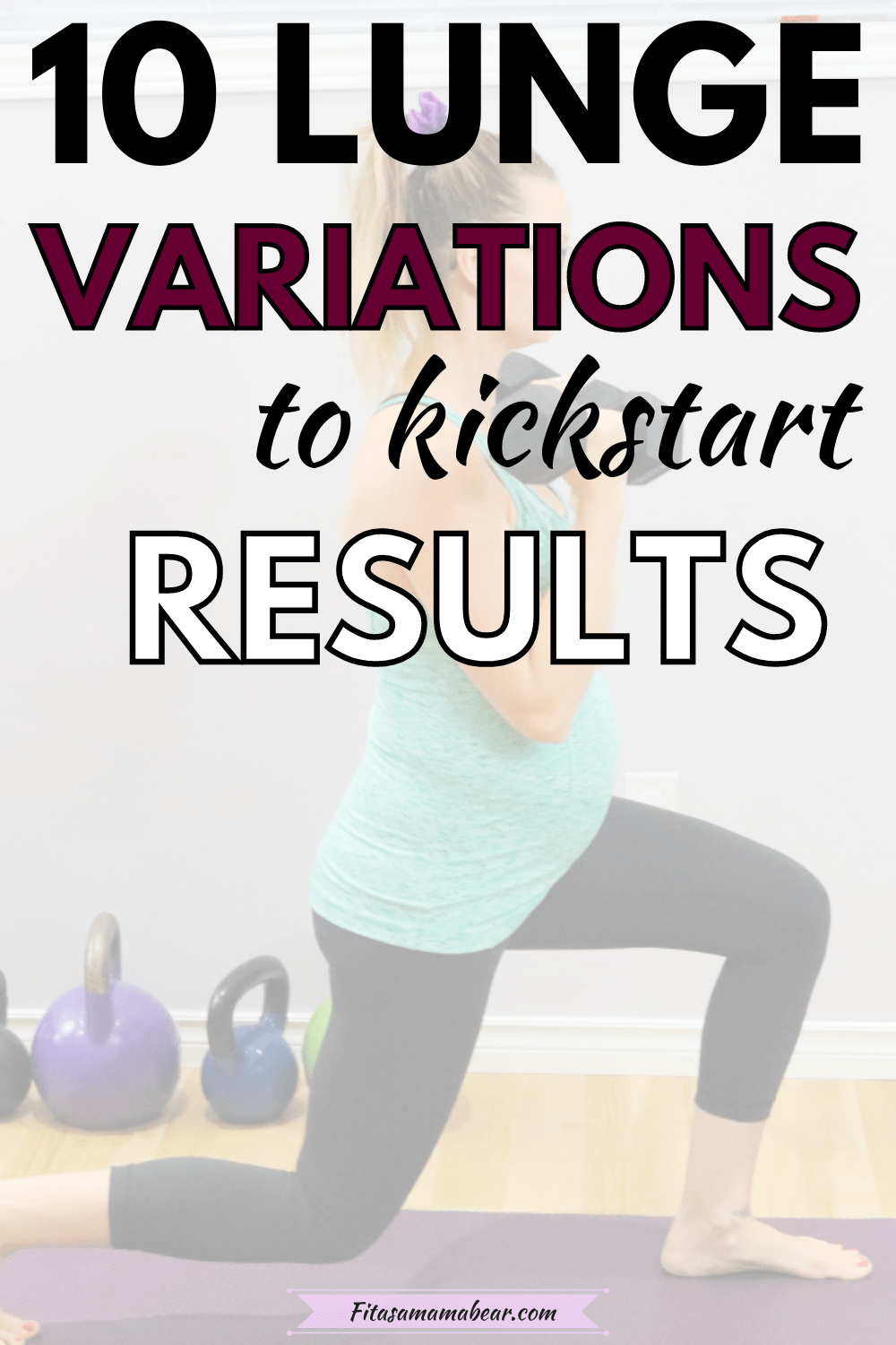 Pinterest image with text: woman in green shirt and black pants performing a lunge with dumbbells on a yoga matt faded out with text over top