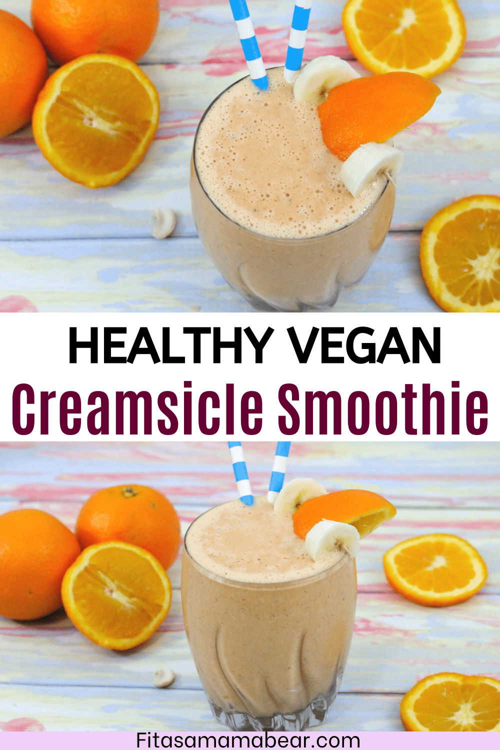 Pinterest image with text: two images of an orange creamsicle smoothie in a glass with bananas and orange on the side of the glass