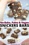 Pinterest image with text: two images of homemade snickers bars, the top image of two fingers holding up one bar the bottom image of multiple bars on parchment paper