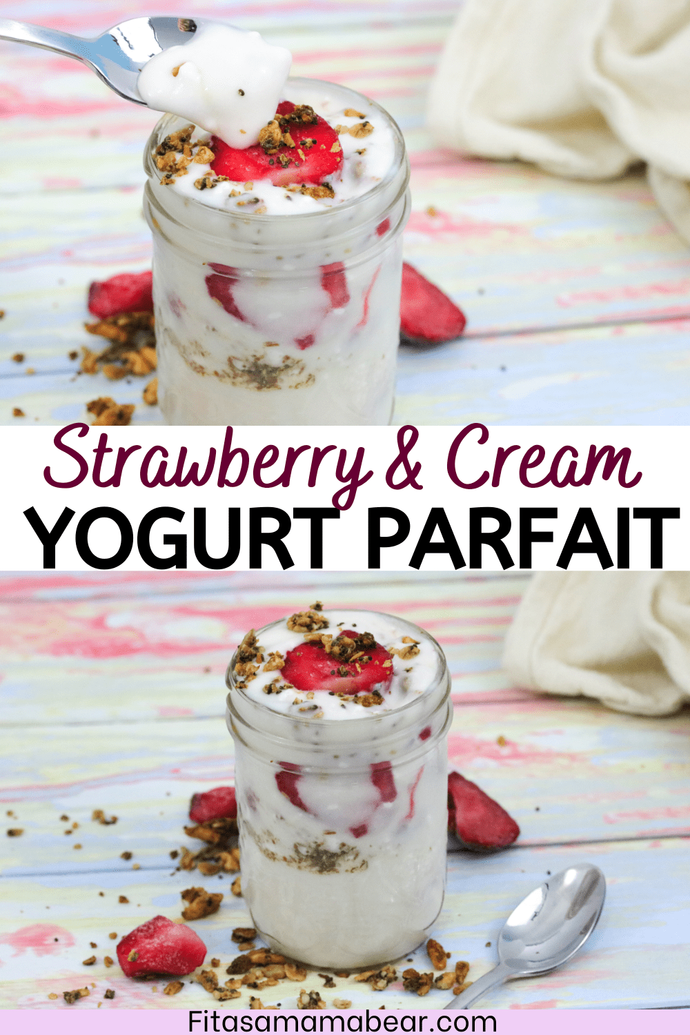 Pinterest image with text: two images of strawberry yogurt parfait in a mason jar topped with granola