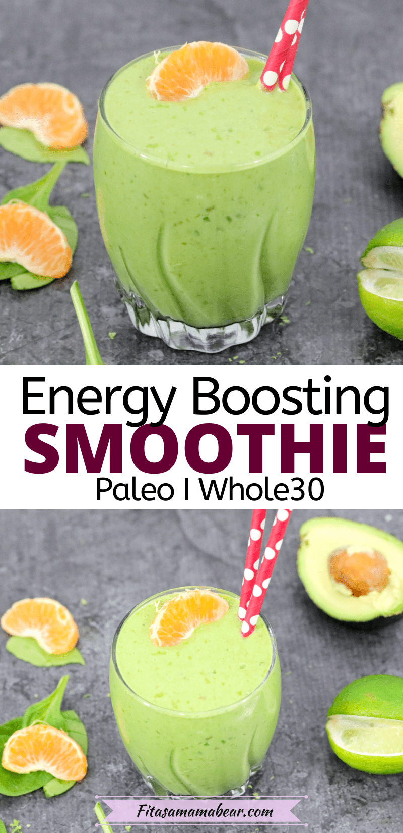 Pinterest image with text: two images of a healthy breakfast green smoothie with red straws in the glass and orange, spinach, avocado and lime around it