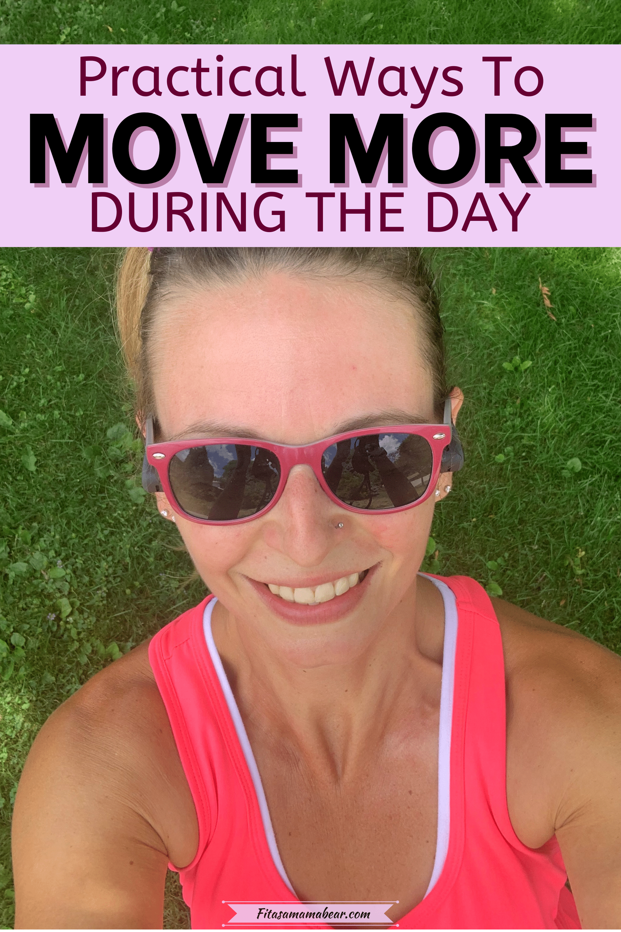 Pinterest image with text: woman in pink tank top and sunglasses smiling at camera