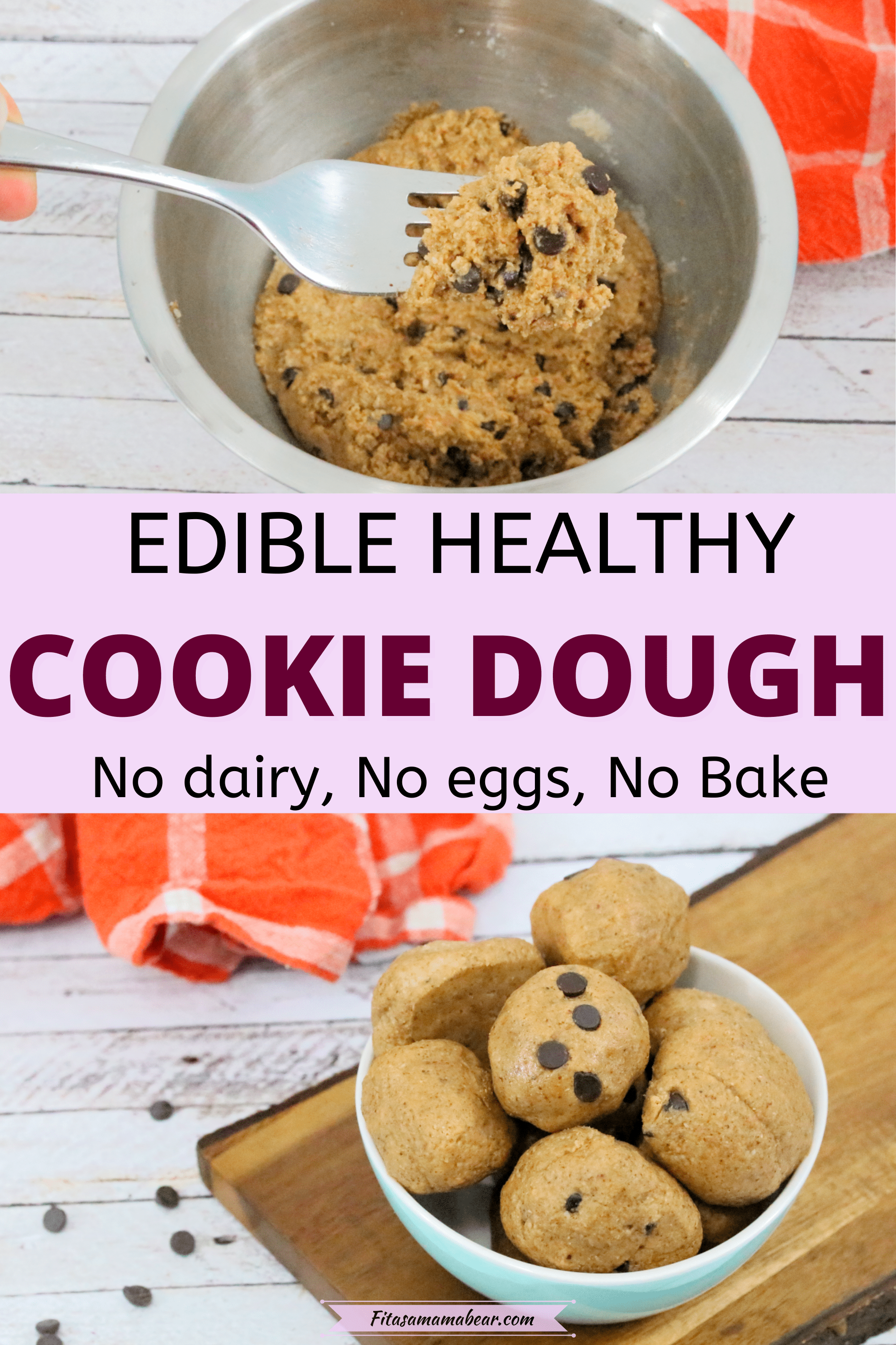 Pinterest image with text: two images of no-bake cookie dough balls, the top the dough in a bowl and the bottom the balls rolled