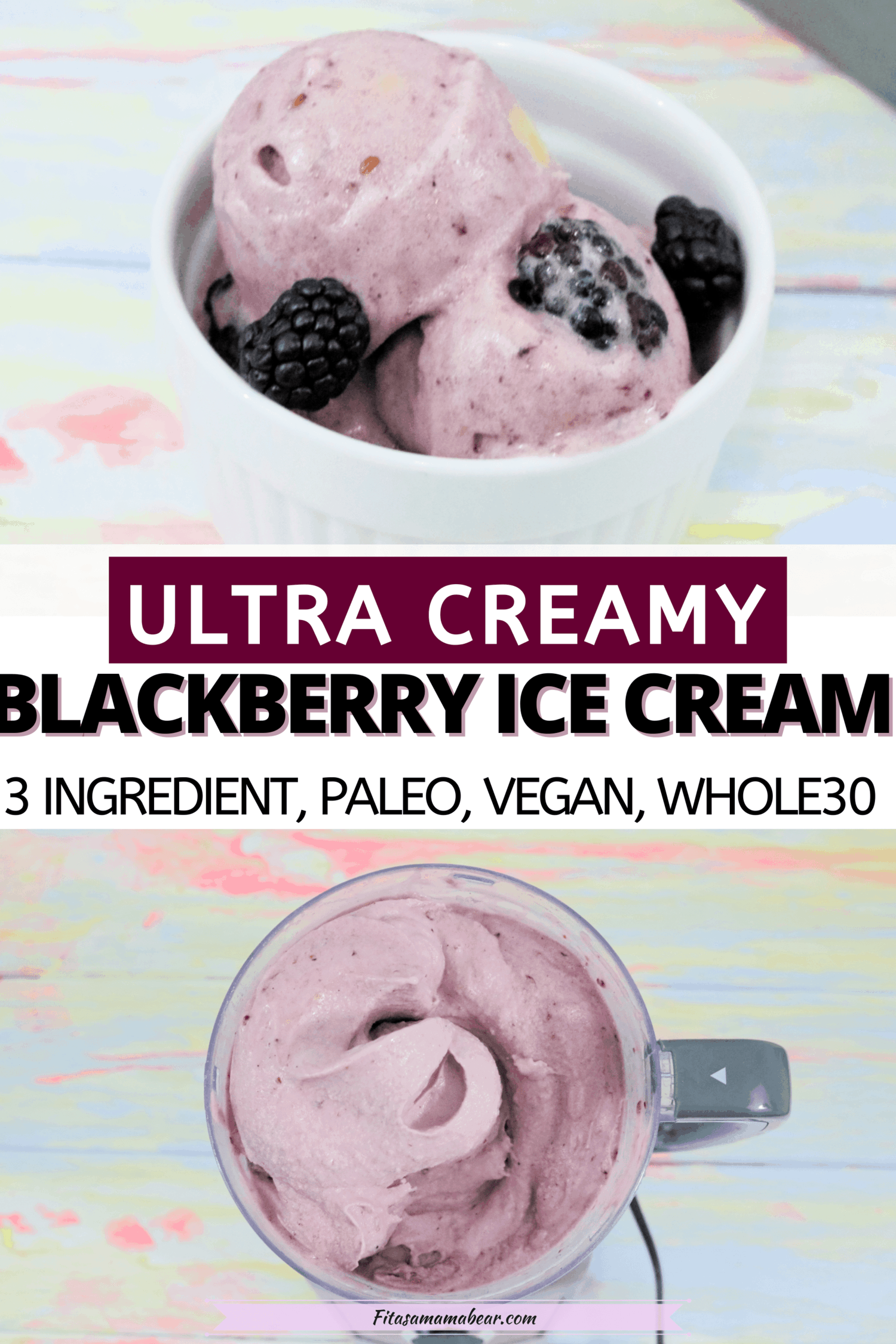 Pinterest image with text: two images of blackberry nice cream one in a blender the other in a bowl
