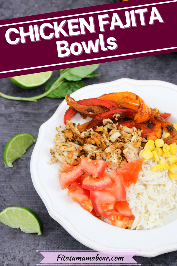 Pinterest image with text: chicken, tomatoes, peppers and corn on rice in a white bowl with lime on the side
