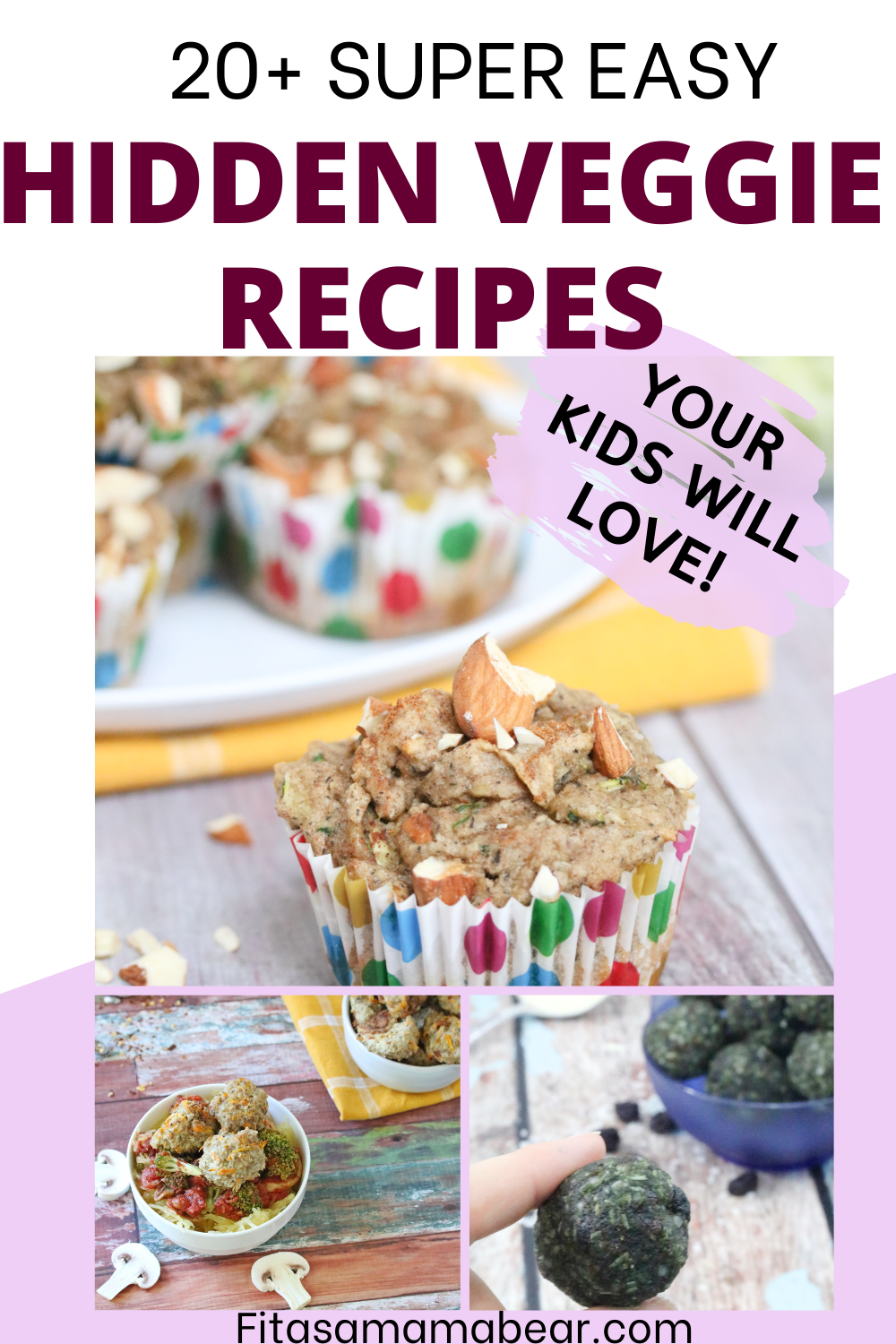 Pinterest image with text: multiple images of recipes with hidden veggies