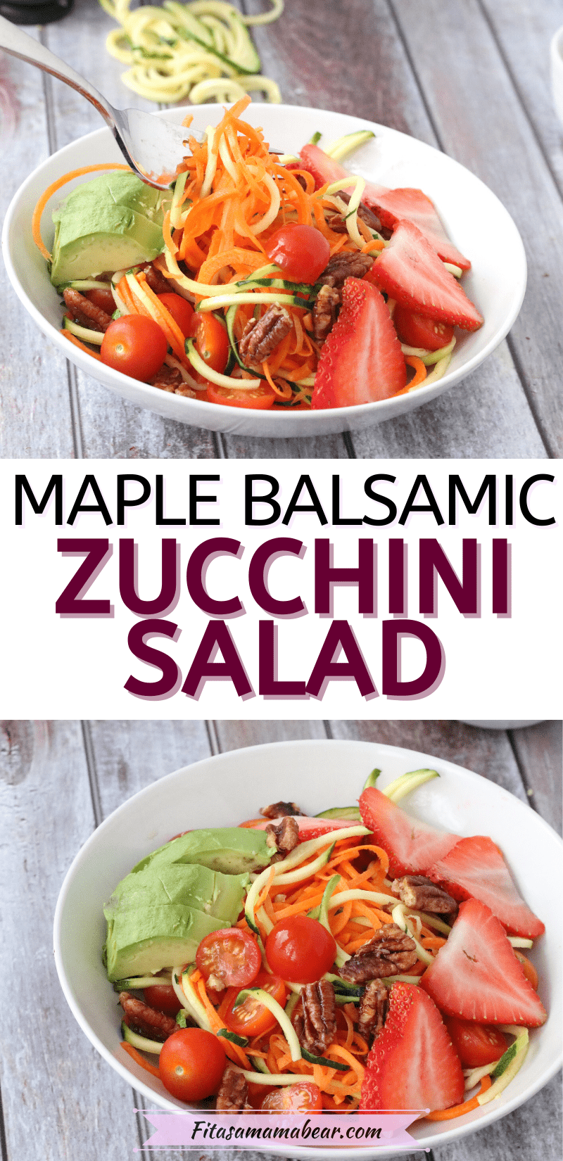 Pinterest image with text: two images of spiralized zucchini salad with strawberries and pecans