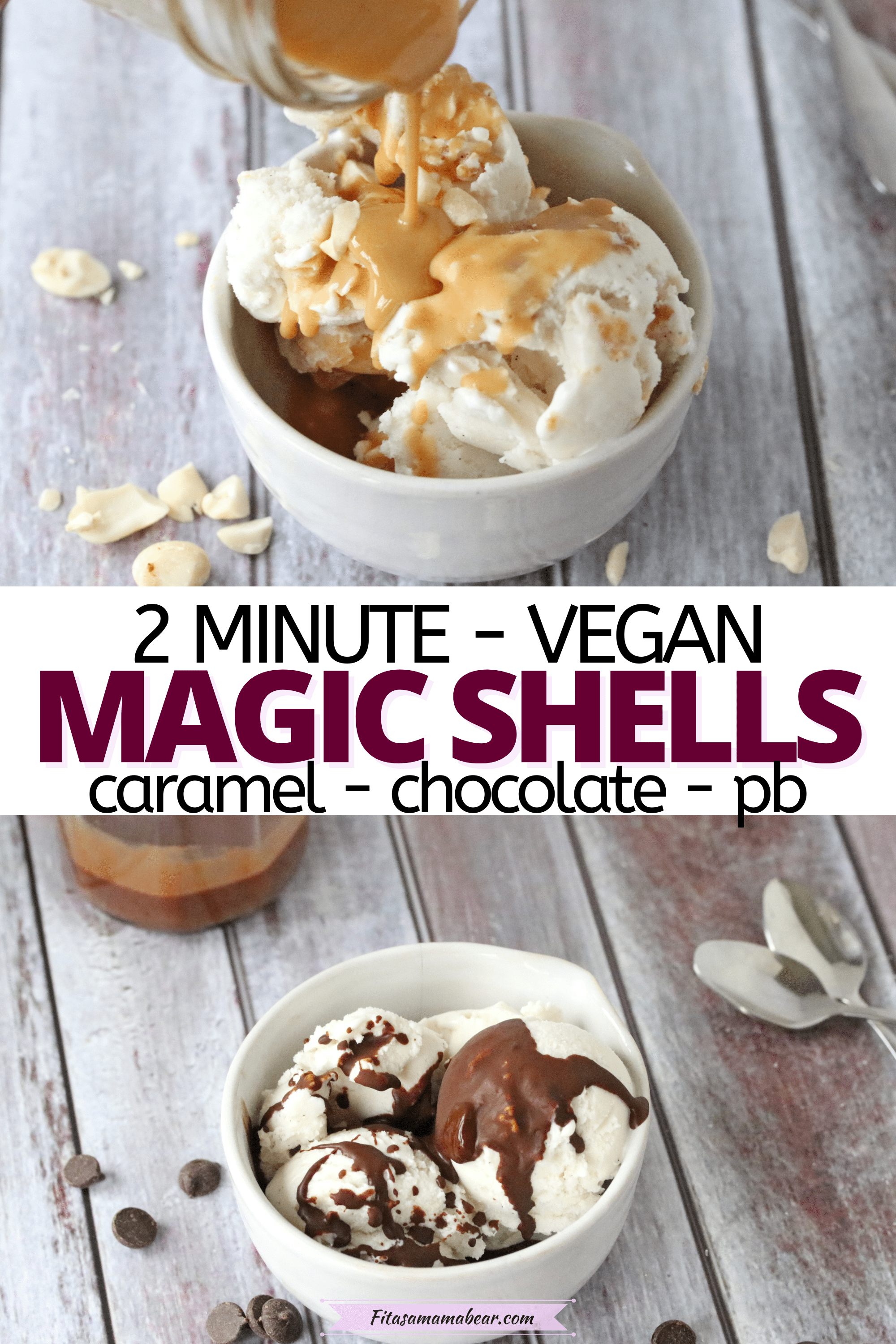 Pinterest image with text: two images of homemade magic shell over ice cream in a white bowl