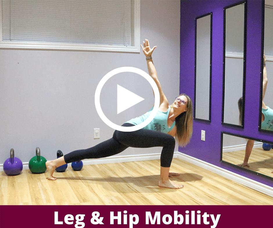 Leg & Hip Mobility