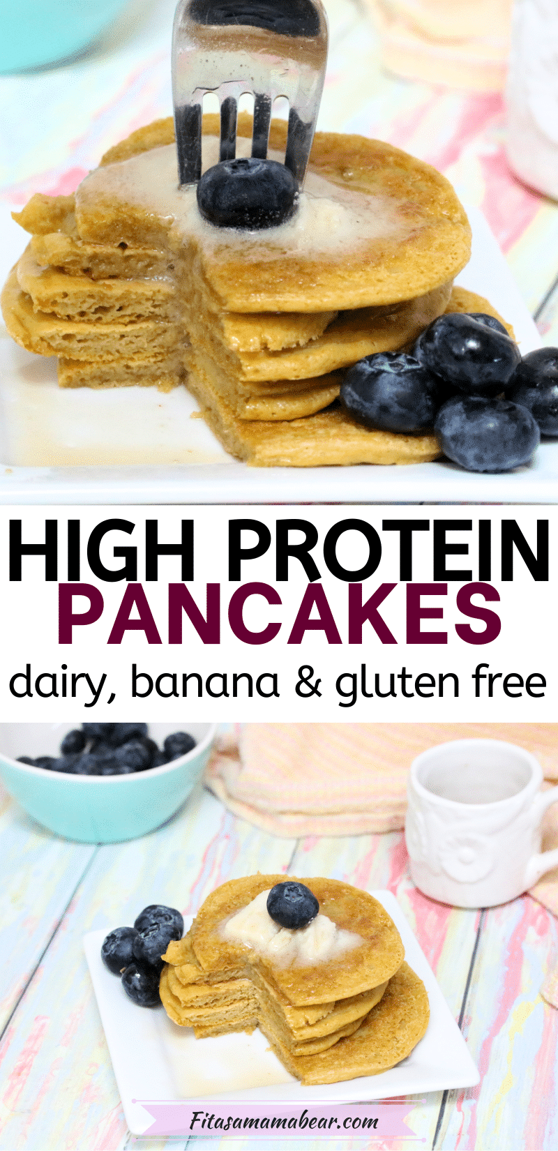 Pin image of text: two images of dairy-free protein pancakes the top image of the pancakes stacked with a fork in them and the bottom with blueberries and syrup behind them